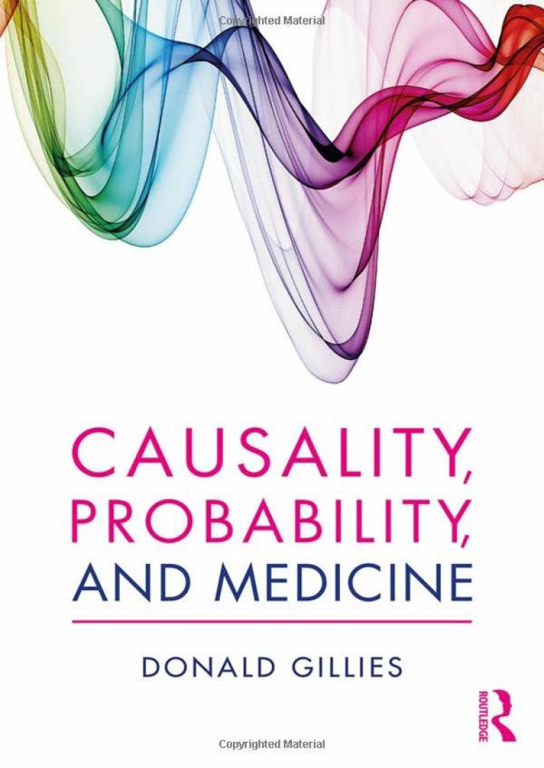 Donald Gillies - Causality, Probability and Medicine