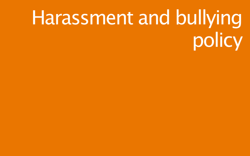 Link to harassment and bullying policy