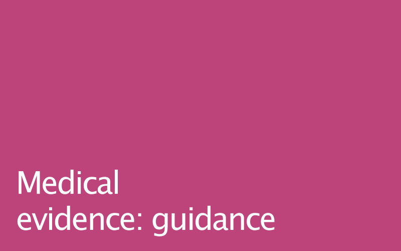 Link to medical evidence guidance