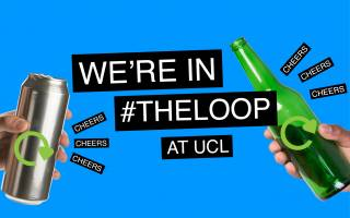 Poster which reads: We're in the Loop at UCL, with two hands holding bottles with the words Cheers next to them.