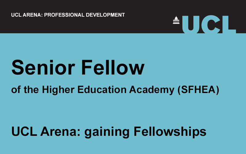 UCL Arena event image for Senior Fellow of the Higher Education Academy (HEA)