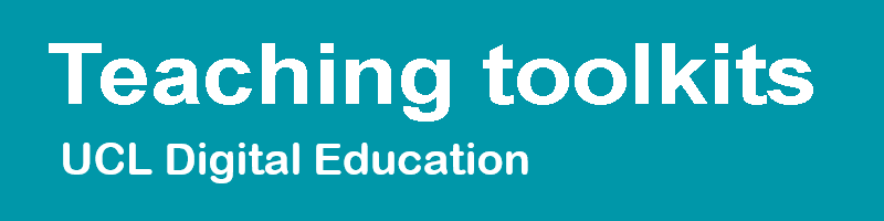 Image with text: Teaching Toolkit: UCL Digital Education