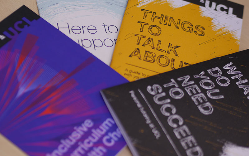 Several different education brochures available for UCL staff and students