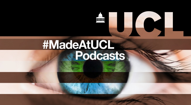 Made at UCL podcasts