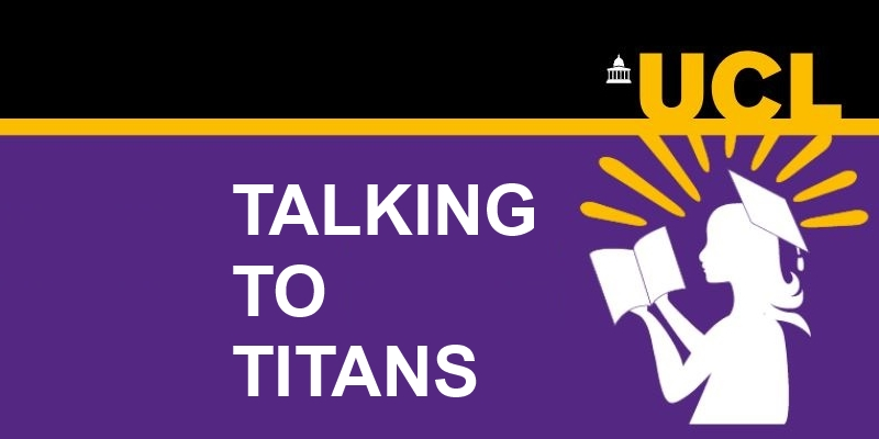 UCL podcast Talking To Titans