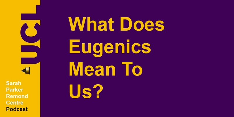 What does Eugrenics mean to us? podcast logo