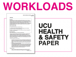 UCU report on Workloads to Heath and Safety Committee