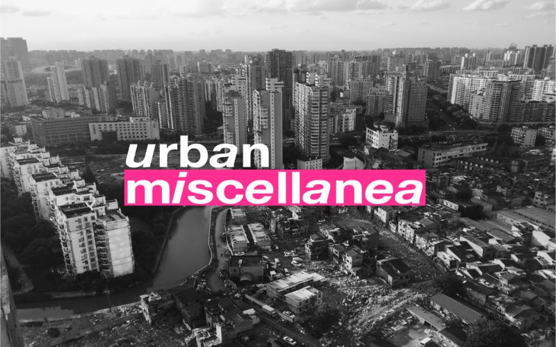 Urban Miscellanea