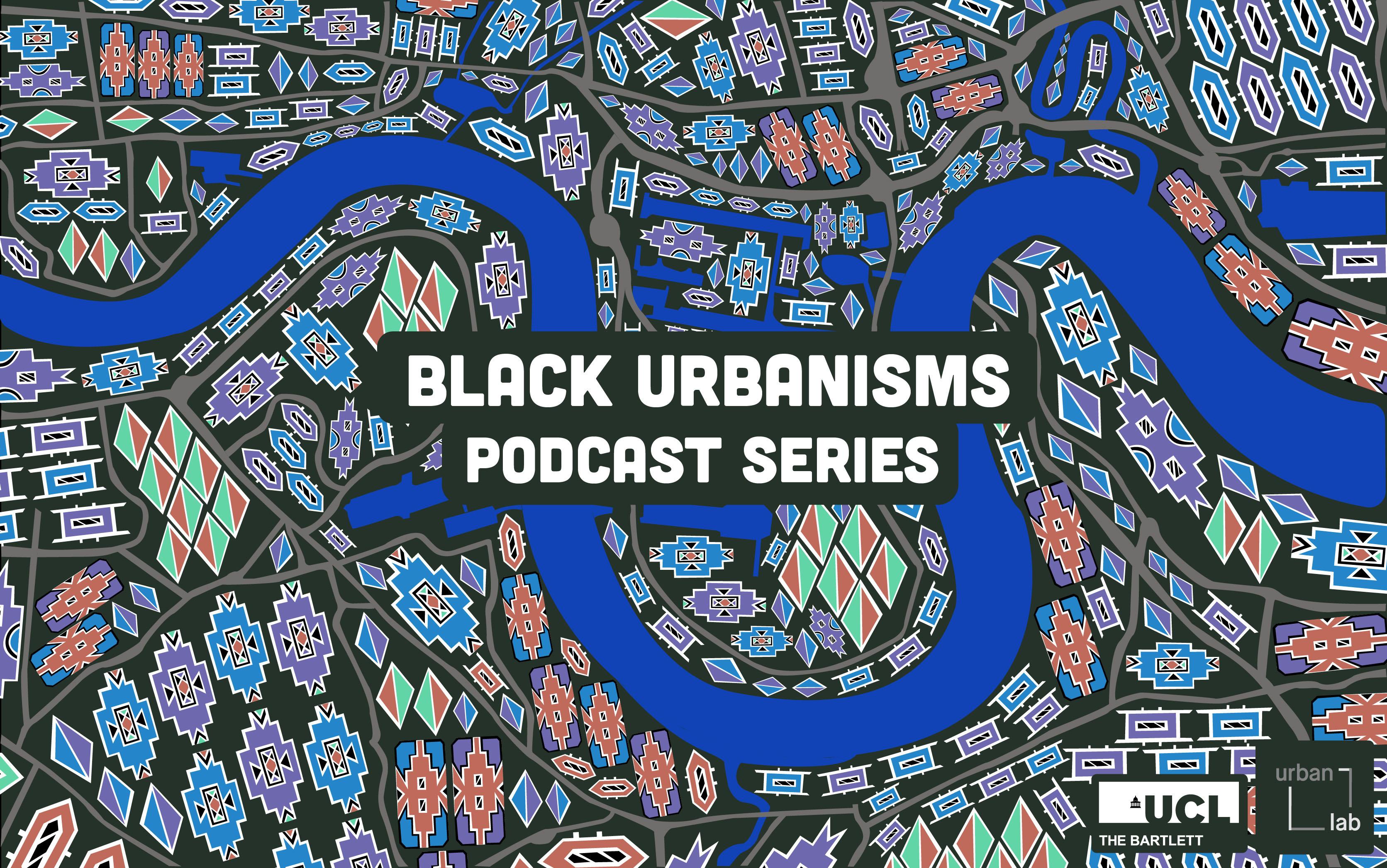 Black Urbanisms podcast series