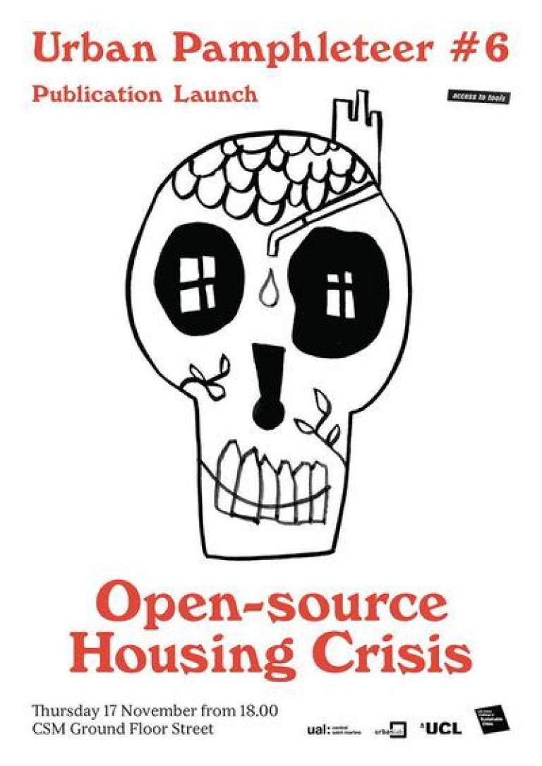 Urban Pamphleteer #6 launch: Open Source Housing Crisis